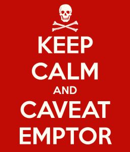 keep-calm-and-caveat-emptor
